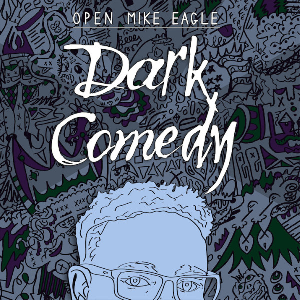 open-mike-eagle-hannibal-buress-dark-comedy-mp3-